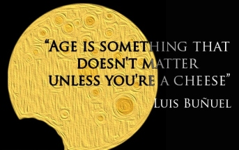Age-is-something-that-doesnt-matter-unless-youre-a-cheese.Luis-Buñuel