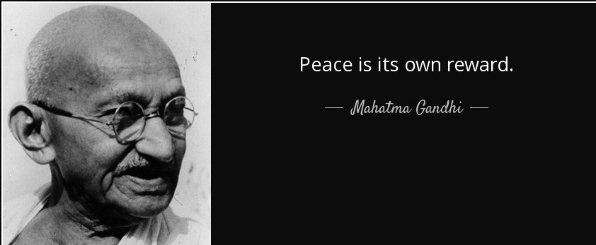 quote-peace-is-its-own-reward-mahatma-gandhi-10-59-42